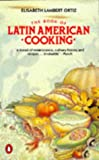 Ortiz, Elisabeth Lambert: The Book of Latin American Cooking (Cookery Library)