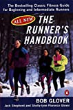 Glover, Bob: The Runner's Handbook: The Bestselling Classic Fitness Guide for Beginning and Intermediate Runners (2nd rev Edition)