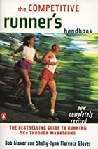 The Competitive Runner's Handbook: The…