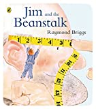 Briggs, Raymond: Jim and the Beanstalk (Puffin Picture Books)