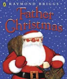 Briggs, Raymond: Father Christmas (Picture Puffin)