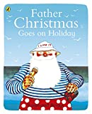 Briggs, Raymond: Father Christmas Goes on Holiday (Picture Puffins)