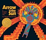 McDermott, Gerald: Arrow to the Sun