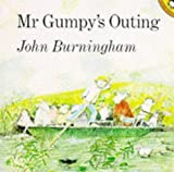 Burningham, John: Mr. Gumpy's Outing