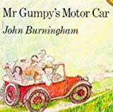 Burningham, John: Mr. Gumpy's Motor Car