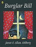 Ahlberg, Allan: Burglar Bill (Picture Puffin)