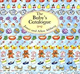 Janet Ahlberg; Allan Ahlberg: The Baby's Catalogue