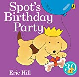 Hill, Eric: Spot's Birthday Party