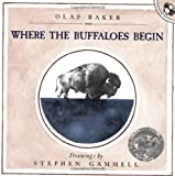 Baker, Olaf: Where the Buffaloes Begin