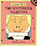 Carlson, Nancy: Louanne Pig in the Mysterious Valentine (Picture Puffin books)