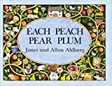 Ahlberg, Allan: Each Peach Pear Plum (Picture Puffins)