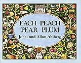 Ahlberg, Allan: Each Peach Pear Plum (Picture Puffins)