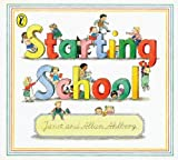 Ahlberg, Janet: Starting School (Picture Puffin)