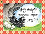 Dodd, Lynley: Hairy Maclary's Caterwaul Caper (Hairy Maclary and Friends)
