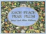 Ahlberg, Janet: Each Peach Pear Plum (Picture Puffin)