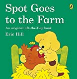 Hill, Eric: Spot Goes to the Farm