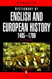 Williams, E. N.: The Penguin Dictionary of English and European History, 1485-1789
