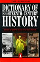 A Dictionary of Eighteenth-century History…