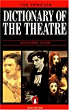 Taylor, John Russell: The Penguin Dictionary of the Theatre