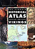 Haywood, John: The Penguin Historical Atlas of the Vikings