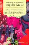 Donald Clarke: The Penguin Encyclopedia of Popular Music: Second Edition (Reference)