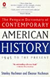 Hochman, Stanley: The Penguin Dictionary of Contemporary American History : 1945 to the Present