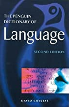 The Penguin Dictionary of Language (Penguin…