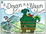 Dodd, Lynley: Dragon in a Wagon (Picture Puffin)