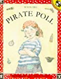 Hill, Susan: Pirate Poll (Picture Puffin)