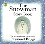 Briggs, Raymond: The Snowman: Story Book (Picture Puffin)