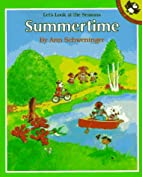 Let's Look at the Seasons: Summertime by Ann…