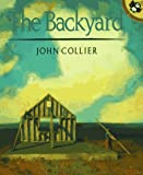 Collier, John: The Backyard (Picture Puffins)
