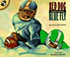 Red Dog, Blue Fly: Football Poems (Picture…