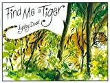 Dodd, Lynley: Find Me a Tiger