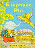 Offen, Hilda: Elephant Pie (Picture Puffin)