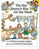 The Day Jimmy's Boa Ate the Wash by Trinka…