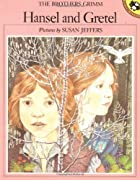 Hansel and Gretel by Jakob Grimm