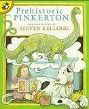 Kellogg, Steven: Prehistoric Pinkerton (Pied Piper Paperbacks)
