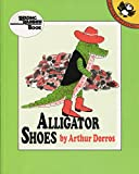 Dorros, Arthur: Alligator Shoes (Reading Rainbow)
