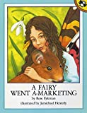 Fyleman, Rose: Fairy Went A-Marketing