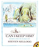 Steven Kellogg: Can I Keep Him?