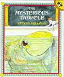 Kellogg, Steven: The Mysterious Tadpole (A Pied Piper Book)