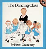 Oxenbury, Helen: The Dancing Class (Out-and-About)