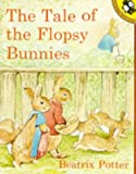 Potter, Beatrix: The Tale of the Flopsy Bunnies (Picture Puffin)