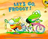 London, Jonathan: Let's Go, Froggy!