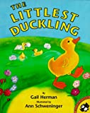 Herman, Gail: The Littlest Duckling (Picture Puffins)