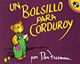 Don Freeman: Un bolsillo para Corduroy (Spanish Edition)
