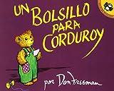 Don Freeman: Un bolsillo para Corduroy (Spanish Edition)