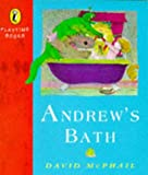 David McPhail: Andrew's Bath (Playtime Books)