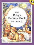Chorao, Kay: The Baby's Bedtime Book
